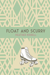 Float_and_Scurry