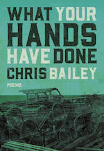 what_your_hands_have_done_chris_bailey